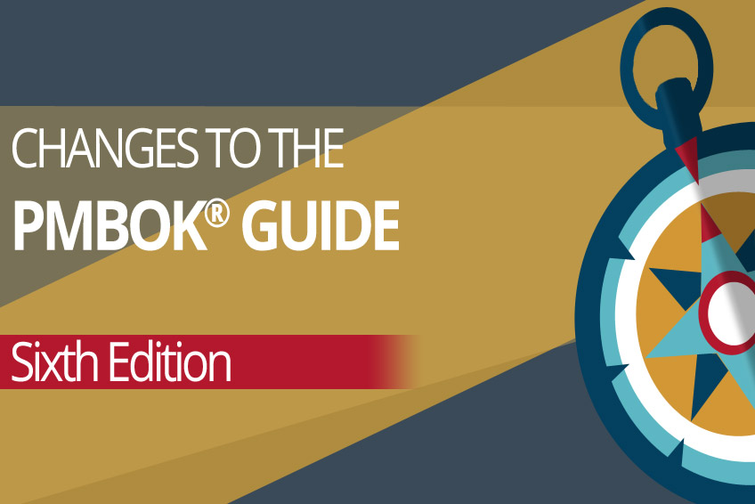 Changes to the PMBOK Guide Sixth Edition